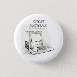 """The Ghost In My Machine """"Ancient Mac"""" Button"""