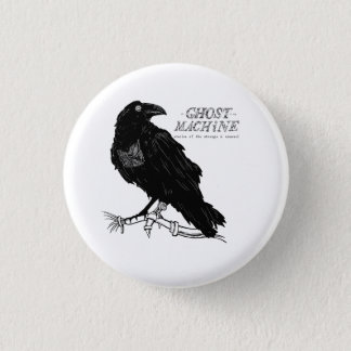 "The Ghost In My Machine ""Raven"" Button"