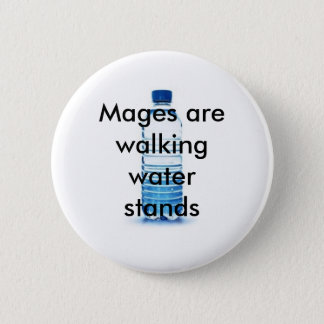 The gift given to Mage's... 2 Inch Round Button