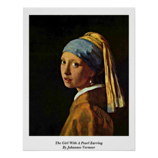 The Girl With A Pearl Earring By Johannes Vermeer Poster