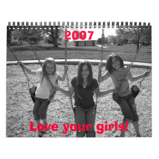 The Girls 051, Love your girls!, 2007 Wall Calendars