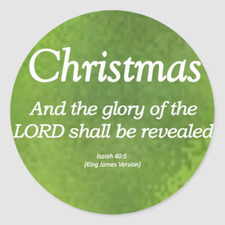 The Glory of God Shall be Revealed Isaiah 40-5 Classic Round Sticker