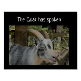 The Goat has spoken poster