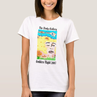 The Goddess, Goddess Night 2007, The Body Gallery T-Shirt