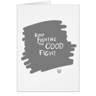 The Good fight Card