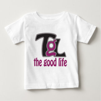 The Good life series :) Baby T-Shirt
