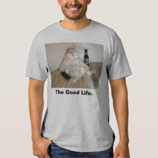 The Good Life T-shirt