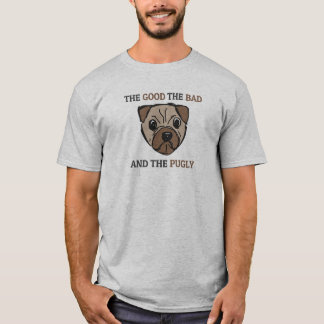 The Good the bad the pugly T-shirt