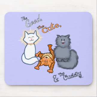 The Good, The Cute, & The Cuddly Mouse Pad