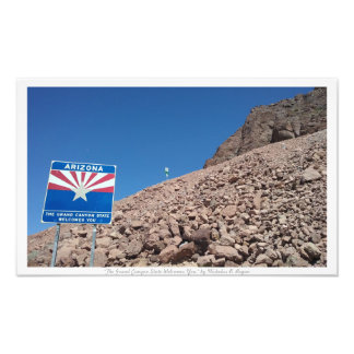 """The Grand Canyon State Welcomes You,"" Arizona Photo"