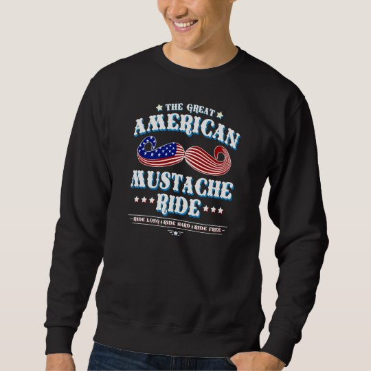 The Great American Moustache Ride Sweatshirt