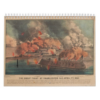 The Great Fight At Charleston 1863 Civil War Wall Calendar
