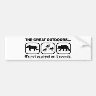 The Great Outdoors Funny Bumper Sticker