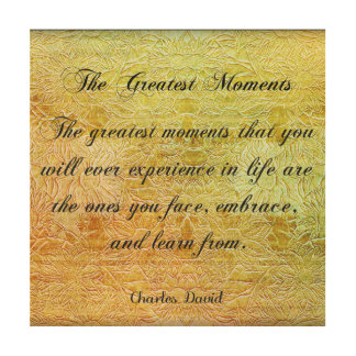 The Greatest Moments Wood Print