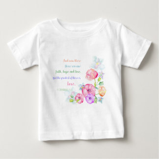 the greatest of these is love flowers watercolor baby T-Shirt
