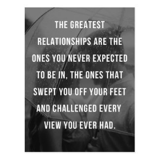 The Greatest Relationships Quote Postcard