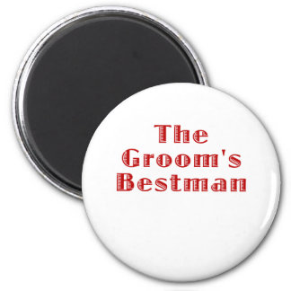 The Grooms Bestman 2 Inch Round Magnet