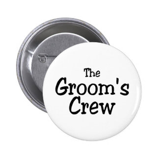 The Grooms Crew 2 Inch Round Button