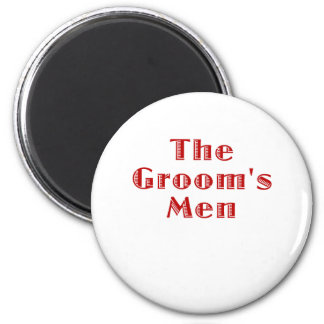 The Grooms Men 2 Inch Round Magnet