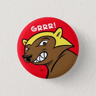 The GRRR! Pin