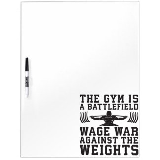 The Gym Is A Battlefield - Workout Motivational Dry Erase Board