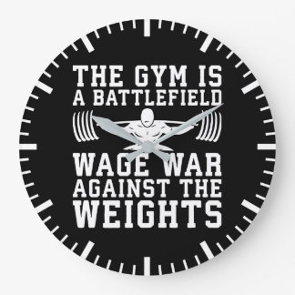 The Gym Is A Battlefield - Workout Motivational Large Clock