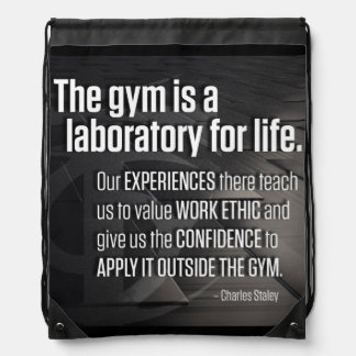 The Gym Is A Laboratory For Life - Inspirational Drawstring Bag