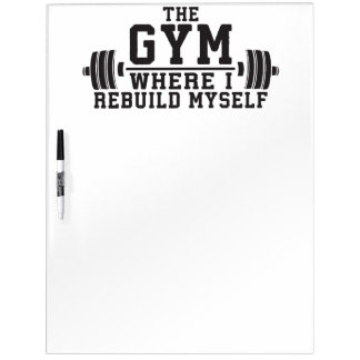 The Gym - Rebuild Myself - Workout Inspirational Dry Erase Board
