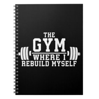 The Gym - Rebuild Myself - Workout Inspirational Spiral Notebook