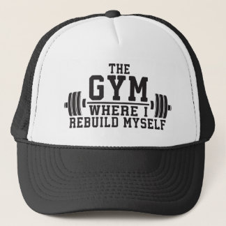 The Gym - Rebuild Myself - Workout Inspirational Trucker Hat