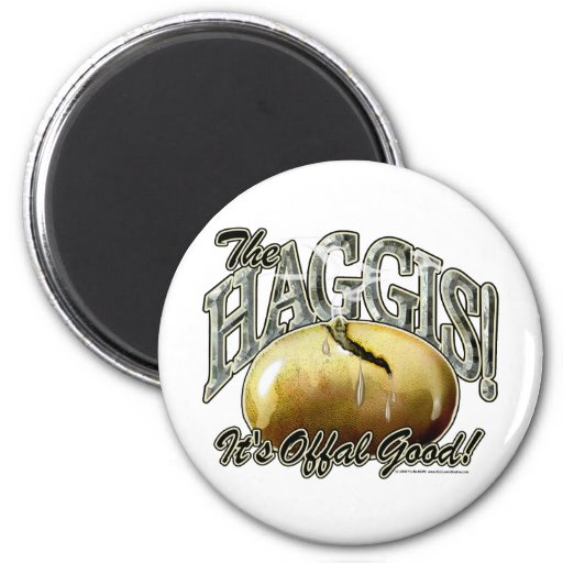 The Haggis! Magnet
