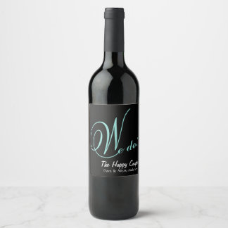 The Happy Couple We Do Party Wine Bottle Labels
