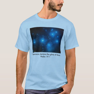 The heavens declare His glory Tee