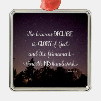 The Heavens Declare the Glory of God Silver-Colored Square Ornament
