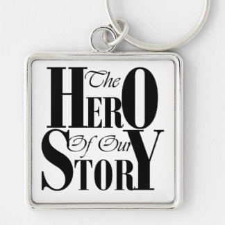 The Hero of our Story keychain