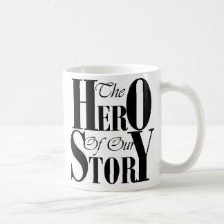 The Hero of our Story mug