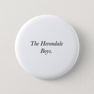 The Herondale Boys 2 Inch Round Button