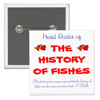 The History of Fishes 2 Inch Square Button
