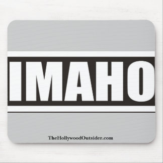 The Hollywood Outsider IMAHO Mouse Pad