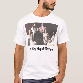 The Holy Royal Martyrs, The Holy Royal Martyrs T-Shirt