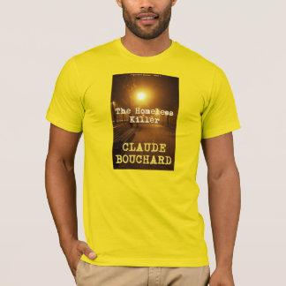 The Homeless Killer T-shirt