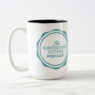 The Homeschool Sisters Podcast Mug