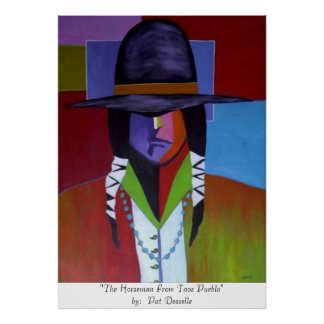 """The Horseman From Taos Pueblo""  print"