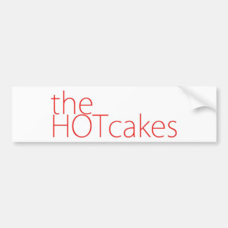 The Hotcakes text logo Bumper Sticker