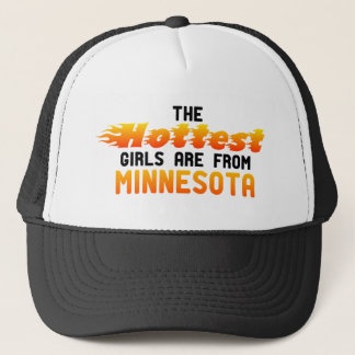The hottest girls are from Minnesota Trucker Hat