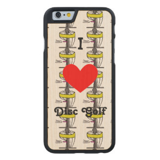 The I ♥ Disc Golf Iphone case/cover w/maple Carved® Maple iPhone 6 Slim Case