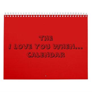the I Love You When...calendar Wall Calendars