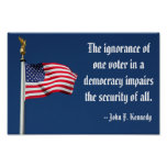 The ignorance of one voter, Kennedy Poster