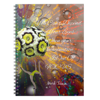 The imagination is a powerful tool in our life spiral notebooks