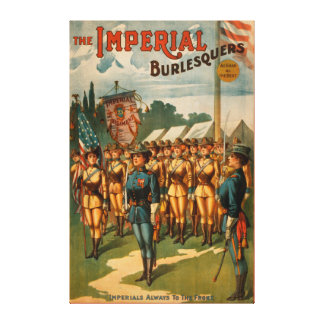 The Imperial Burlesquers Female Soldiers Play Gallery Wrapped Canvas